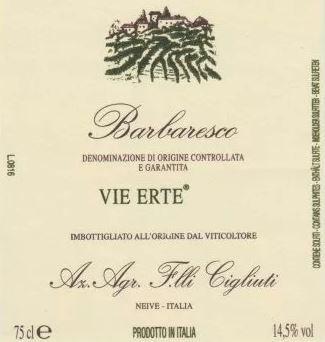 Barbaresco 'Bricco di Neive - Vie Erte', Cigliuti