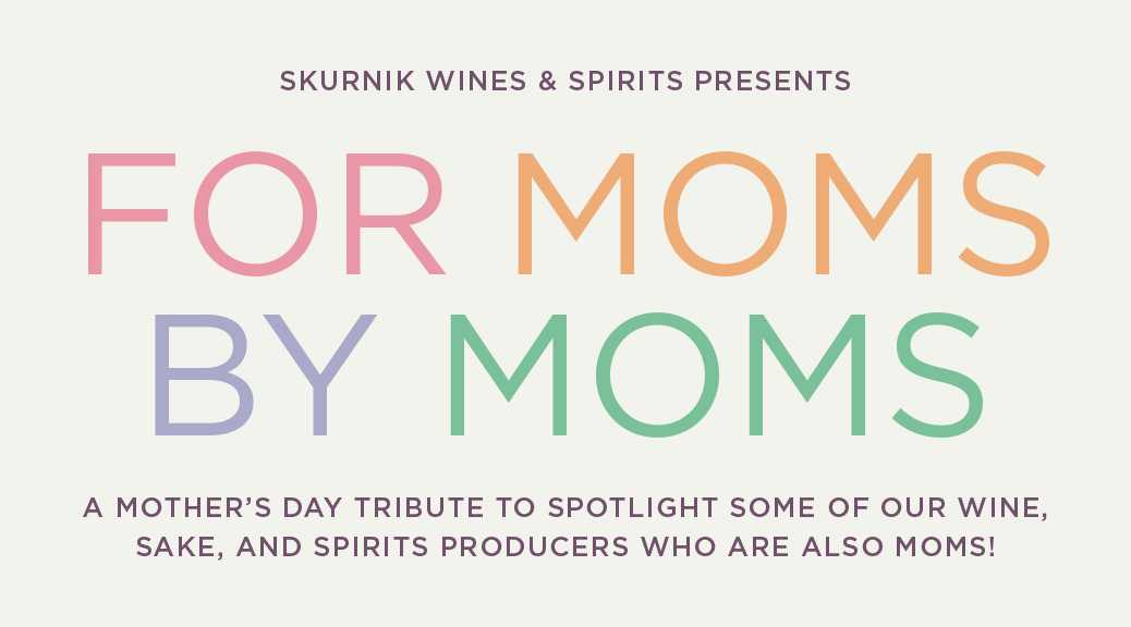 For Moms, By Moms - A Mother's Day Tribute